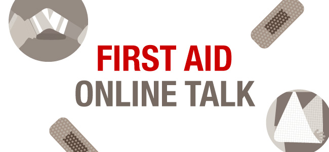 Online First Aid Talk